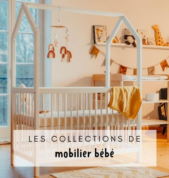 Collections Mobilier Bébé